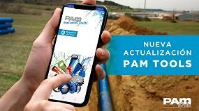 Foto de Saint-Gobain PAM actualiza su app PAM Tools para ofrecer el mejor servicio en los proyectos de abastecimiento, riego y saneamiento