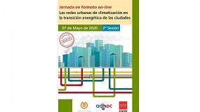Foto de Jornada en formato on-line sobre 'Redes urbanas de climatización en la transición energética de las ciudades'