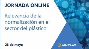 Foto de Primera primera jornada online sobre la relevancia de la normalización en el sector del plástico de Aimplas