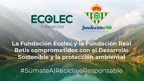 Foto de La Fundación Ecolec y la Fundación Real Betis Balompié colaborarán para promover el Desarrollo Sostenible y la protección ambiental
