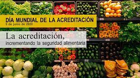 Foto de 500 entidades acreditadas por ENAC aportan las máximas garantías para la seguridad alimentaria