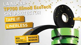 Foto de La nueva TP700 illmod ECOTECH, la 1º cinta de espuma impregnada sin forro protector