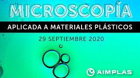 Foto de Aimplas prepara una jornada online sobre microscopía aplicada a los materiales plásticos