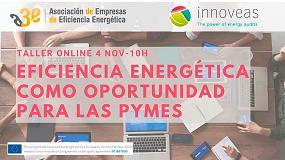 Foto de A3e organiza el taller 'Eficiencia energética como oportunidad para las pymes' en el marco del proyecto INNOVEAS