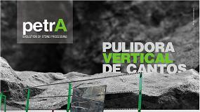 Foto de Petra, la línea de Adelio Lattuada de pulidoras de cantos verticales para la elaboración de piedra, materiales cerámicos y compuestos
