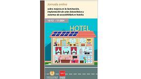Foto de Jornada online sobre 'Mejora en la iluminación, implantación de solar fotovoltaica y sistemas de accesibilidad en hoteles'