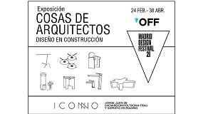 Foto de Iconno inaugura la exposición 'Cosas de arquitectos, diseño en construcción'