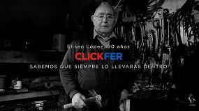 Foto de Clickfer presenta su nueva campaña 'Sabemos que siempre lo llevarás dentro'