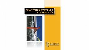 Foto de Asefave presenta la 'Guía técnica de resistencia a la efracción'
