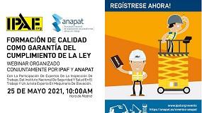 Foto de Anapat e Ipaf celebrarán un webinar sobre la formación de operadores de PEMP el 25 de mayo