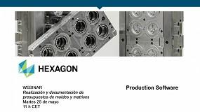 Foto de Nuevo webinar de Hexagon sobre realización y documentación de presupuestos de moldes y matrices