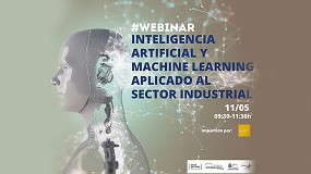 Foto de CTC organiza el webinar 'Inteligencia Artificial y Machine Learning aplicado al sector industrial'