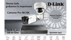 Foto de D-Link organiza un webinar para presentar la nueva Gama Vigilance de Cámaras y NVR Videovigilancia Pro 4K/8K