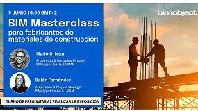 Foto de BIMobject organiza una Masterclass sobre BIM para fabricantes de la construcción