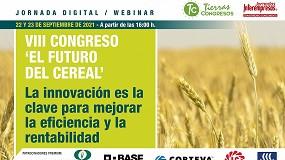 Foto de El VIII Congreso 'El Futuro del Cereal' abordará los principales retos de este sector en España