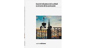 Foto de Aenor lanza una guía de indicadores de la calidad en el sector de la construcción