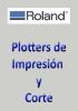 ROLAND - Plotters de Impresión y Corte