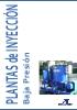Catálogo plantas de inyección baja presión