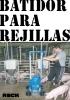 Batidor para rejillas Porco (granjas porcinas) y Torro (establos bovinos) de Reck