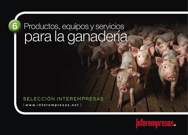 Selección Interempresas - Productos, equipos y servicios para la ganadería