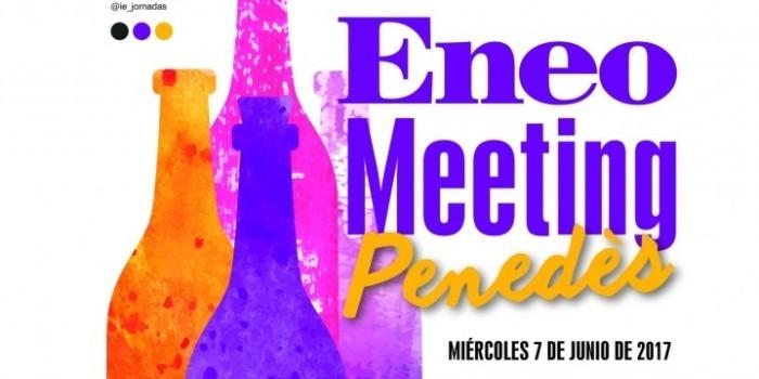 Nace ENEO Meeting Penedès, el foro sobre tendencias punteras en enología