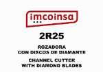 2R25 Rozadora con discos de diamante