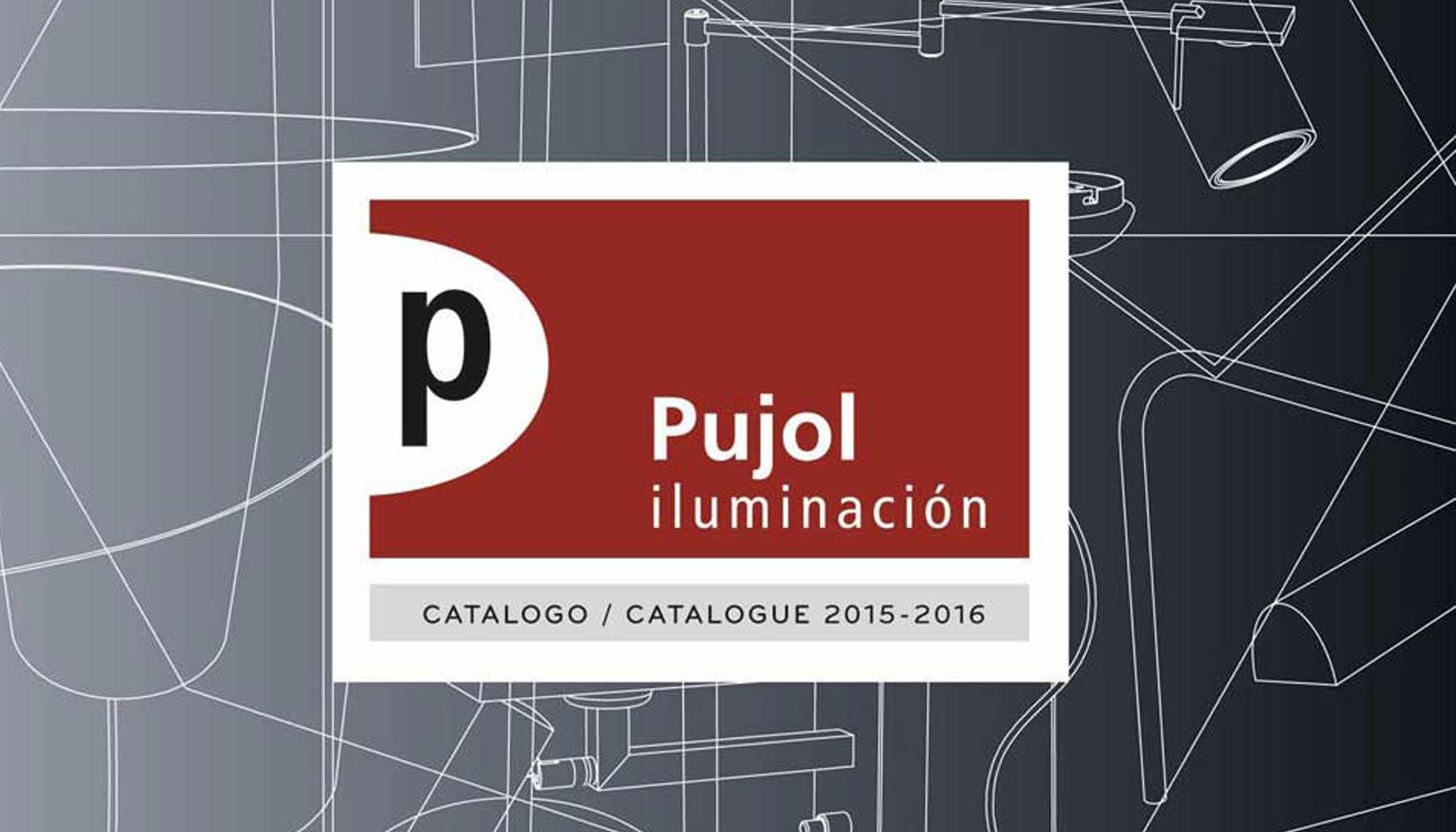 Pujol iluminaci n presenta su nuevo cat logo 2015 2016 for Catalogo acqua e sapone 2015