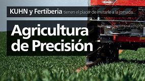 Foto de Kuhn y Fertiberia organizan dos jornadas para hablar de agricultura de precisión
