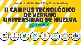 Foto de Campus tecnológico este verano en Huelva