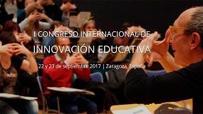Foto de Aragón acoge el I Congreso Internacional de Innovación Educativa
