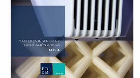 Foto de El máster en ingeniería y fabricación aditiva de EDDM Training celebrará su 2ª edición a partir de noviembre