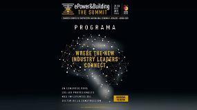 Foto de ePower&Building The Summit, un espacio de debate sobre la industria de la edificación