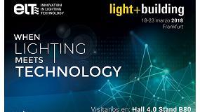 Foto de ELT apuesta por la innovación y el desarrollo de soluciones completas de iluminación en Light+Building
