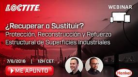 Foto de Loctite organiza un nuevo webinar sobre sistemas de protección y reconstrucción basados en productos químicos y composites