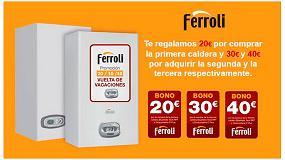 Foto de Ferroli lanza la promoción 'Vuelta de vacaciones' exclusiva para instaladores