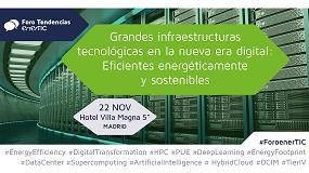 Foto de EnerTIC organiza el Foro 'Grandes infraestructuras tecnológicas en la nueva era digital: Eficientes energéticamente y sostenibles'