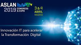 Foto de El Congreso Aslan 2019 pone foco en los sectores clave de la demanda tecnológica