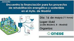 Foto de Anese organiza la jornada 'Encuentra la financiación para tus proyectos de rehabilitación energética y sostenible en el Ayuntamiento de Madrid'