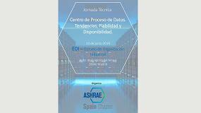 Foto de Ashrae Spain Chapter organiza la jornada 'Centros de Proceso de Datos. Tendencias, fiabilidad y disponibilidad'