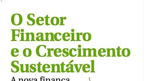 Foto de A nova finança do século XXI: um setor financeiro comprometido com os investimentos sustentáveis