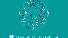 Foto de El nuevo eBook de Tomra Sorting Recycling muestra cómo la cadena de valor del plástico puede reducir los residuos de plástico