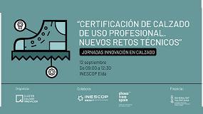 Foto de Inescop acoge una jornada sobre certificación de calzado de uso profesional