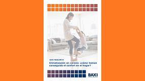 Foto de Baxi Research elabora el informe Climatización en verano: ¿cómo hemos conseguido el confort en el hogar?