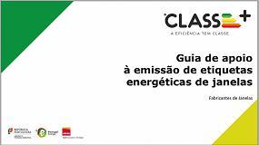 Foto de CLASSE+: ADENE atualiza Guia de apoio à emissão de etiquetas energéticas de janelas