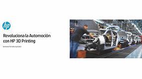 Foto de HP y Sernauto organizan las jornadas 'Revoluciona la Automoción con HP 3D Printing'