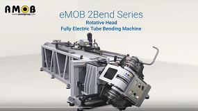 Foto de Curvadoras de tubo CNC totalmente elétricas eMOB (vídeo)