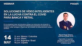 Foto de Scati organiza un webinar para presentar soluciones de vídeo inteligente para banca y retail en la lucha contra el Covid