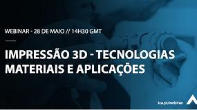 Foto de TCA apresenta webinar sobre impressão 3D