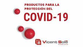 Foto de Vicent Solé Mobiliari dedica sus nuevos catálogos 2020 a la protección frente al Covid 19