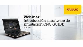 Foto de Nuevo webinar de Fanuc, sobre su software de simulación CNC Guide